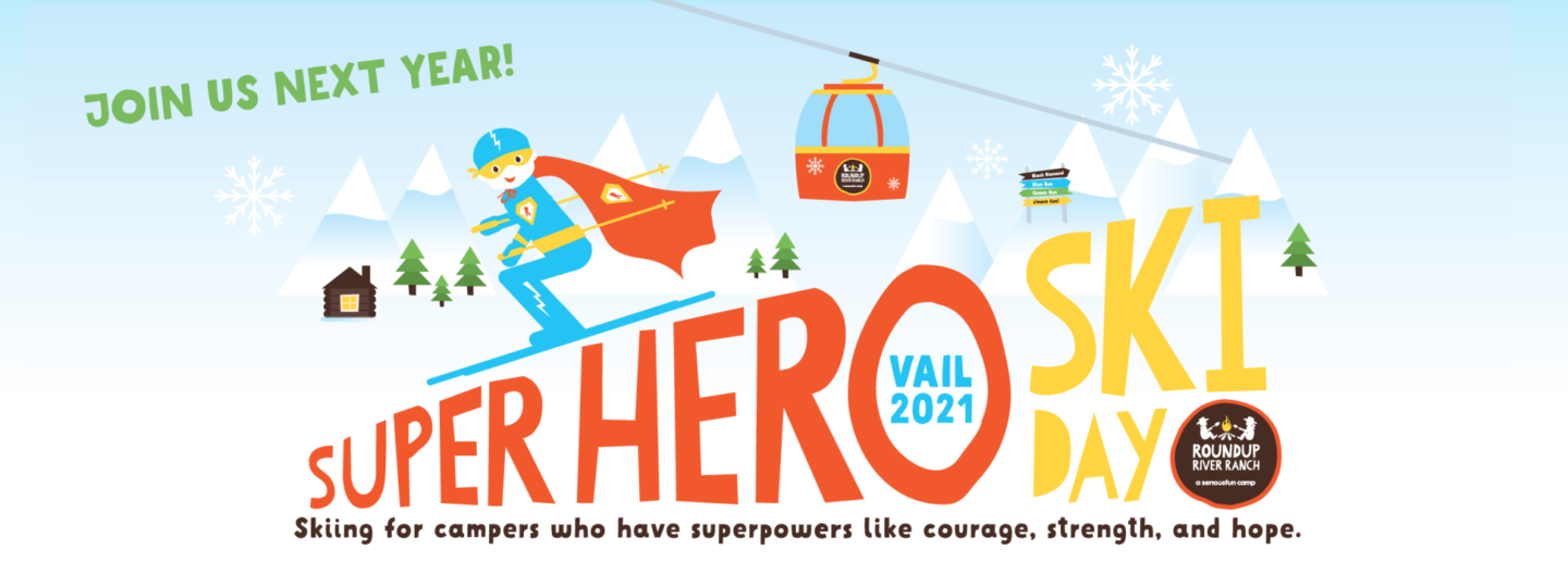 Superhero Ski Day - Vail 2021 - Skiing for campers who have superpowers like courage, strength, and hope.
