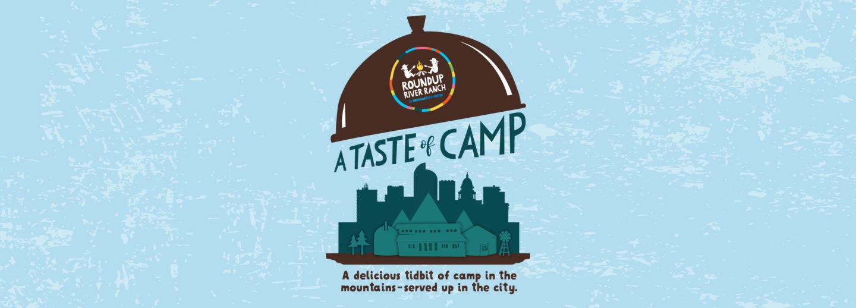 A Taste of Camp
