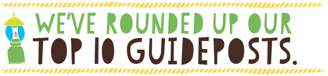 We've Rounded up our top 10 guideposts.